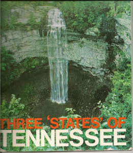 """Three States of Tennessee"" travel booklet of the Gov. Buford Ellington administration.  Click to enlarge."