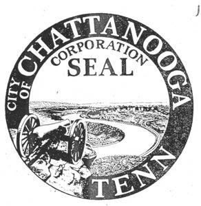 Current city seal of Chattanooga was designed by George Little, and shows a view of the city from Point Park on Lookout Mountain.