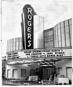 Rogers Theatre, shown here at its opening in the 1950s, was still a popular movie theater in 1967
